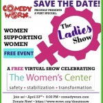 The Virtual Ladies Show – Celebrating The Women's Center! (04-23-2021)